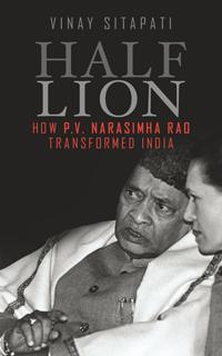 Half-Lion: How PV Narasimha Rao Transformed India